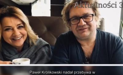 """Paweł Królikowski i jego zdrowie i choroba to temat numer 1, bo stan zdrowia aktora """"Ranczo"""" wciąż jest poważny, ale na szczęście czuwa przy nim żona"""