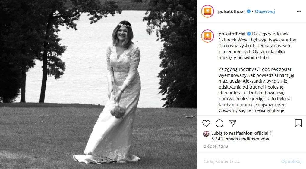 """Gwiazda Polsatu nie żyje. Śmierć zabrała uczestniczkę show """"Cztery wesela"""" (Polsat), bowiem Ola zmarła niedługo po ślubie. Fani wspominają ją czule"""