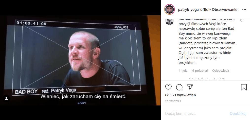 """Kożuchowska (""""Rodzinka pl"""") zagra u Vegi, bo Patryk Vega nakręcił nowy film """"Bad Boy"""". Fani są zniesmaczeni, bo mają dość wulgaryzmów."""