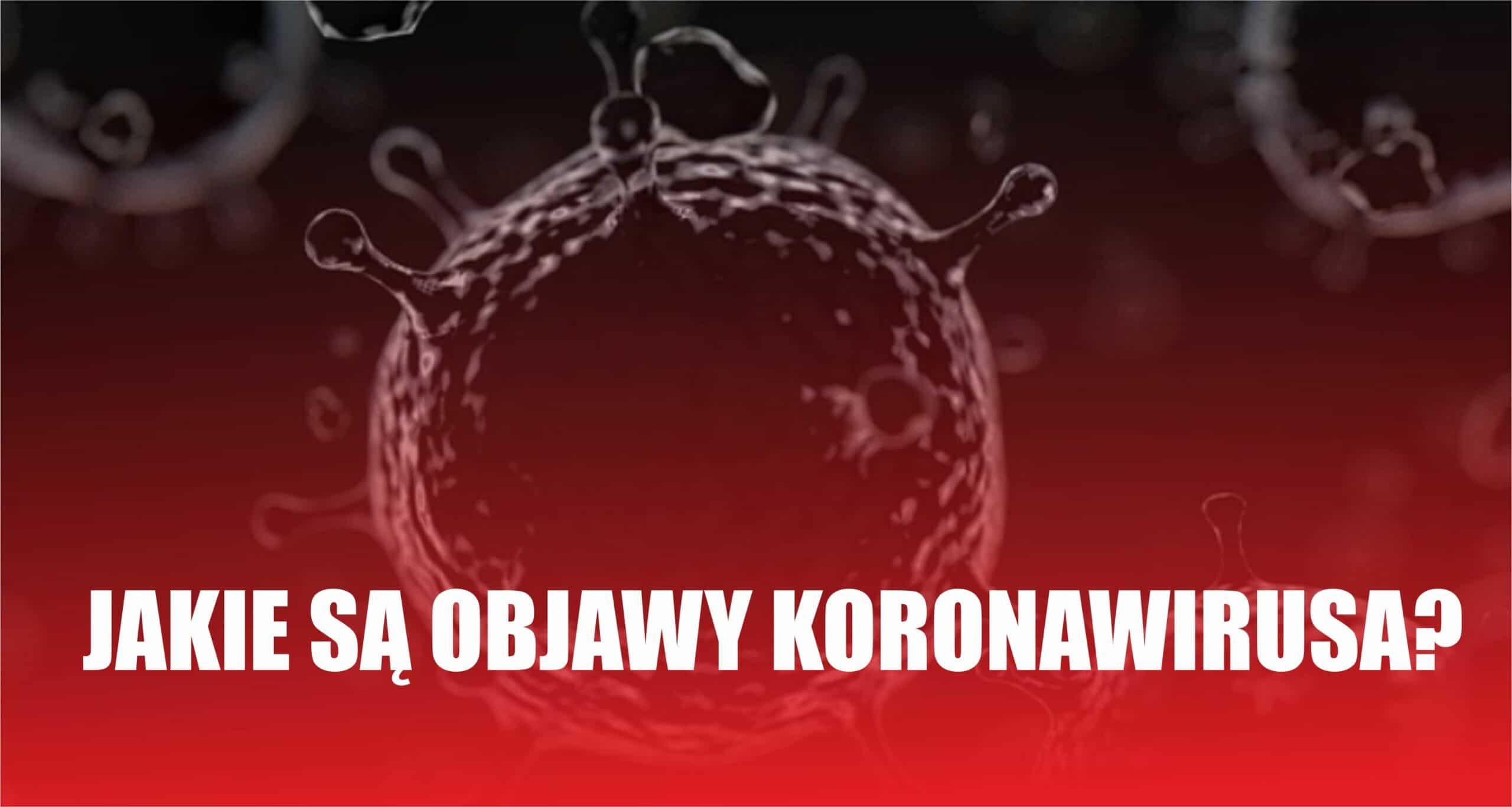 """Koronawirus dotarł do Polski, diagnozę postawiono w Zielonej Górze.Wiele osób zadaje sobie teraz pytanie """"czy mam koronawirusa"""", podajemy jakie są objawy"""