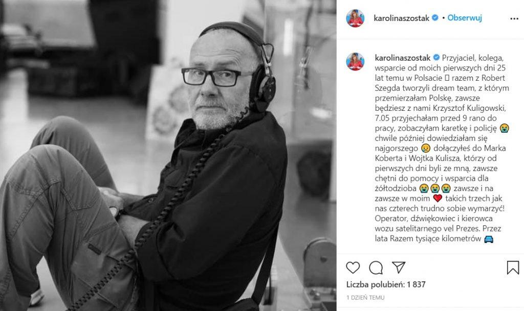 Żałoba w telewizji Polsat, poinformowano, że Krzysztof Kuligowski nie żyje, również Karolina Szostak opłakuje wieloletniego kolegę