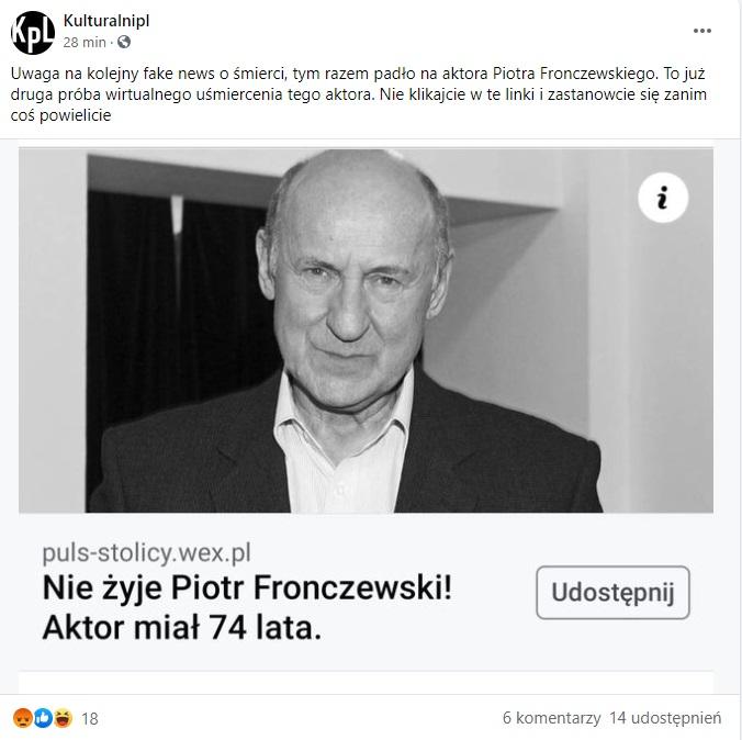 """""""Piotr Fronczewski nie żyje"""", taki obrzydliwy fake news pojawił się w sieci i jest masowo udostępniany na Facebooku w różnych grupach."""